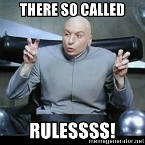 dr. evil quotation marks - there so called rulessss!
