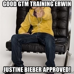 Justin Bieber Pointing - Good GTM Training Erwin  Justine Bieber Approved!