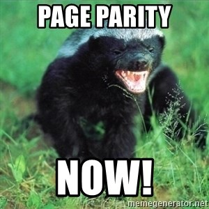 Honey Badger Actual - Page Parity NOW!