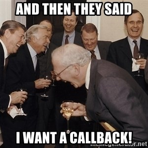 So Then I Said... - and then they said i want a callback!