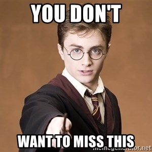 Advice Harry Potter - You Don't Want to miss this