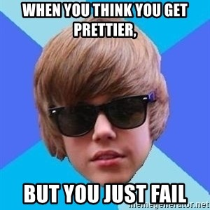 Just Another Justin Bieber - When you think you get prettier, but you just fail