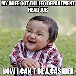 evil toddler kid2 - My wife got the feo department head job Now I can't be a cashier