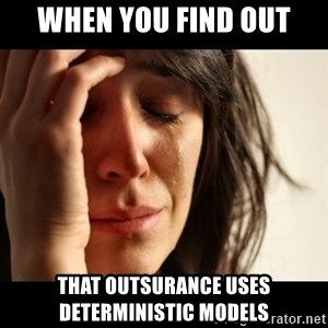 crying girl sad - when you find out that outsurance uses deterministic models