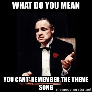 The Godfather - What do you mean you cant' remember the theme song