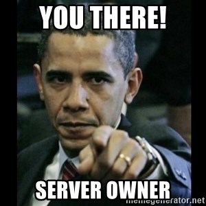 obama pointing - you there! Server owner