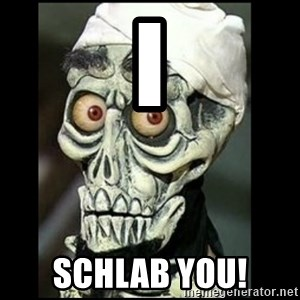 Achmed the dead terrorist - I Schlab you!