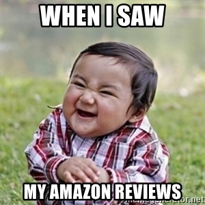 evil toddler kid2 - When I saw my amazon reviews