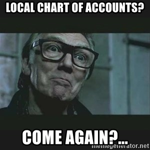 Brick Top - Local Chart of accounts? Come again?...