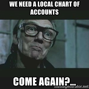 Brick Top - We need a local chart of accounts Come again?...
