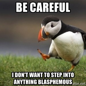 Unpopular Opinion Puffin - be careful  i don't want to step into anything blasphemous
