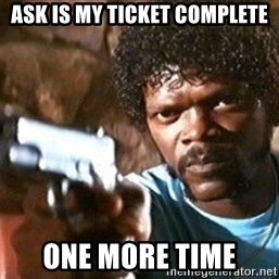 Pulp Fiction - Ask is my ticket complete one more time