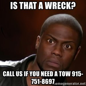kevin hart nigga - Is that a wreck?  Call us if you need a tow 915-751-8697