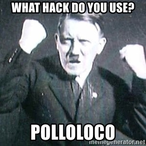 Successful Hitler - what hack do you use? polloloco