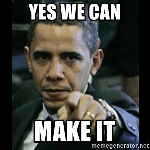 obama pointing - Yes we can Make it