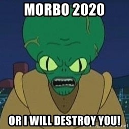 Morbo - Morbo 2020 or I will destroy you!