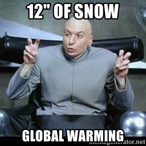 "dr. evil quotation marks - 12"" of Snow Global Warming"