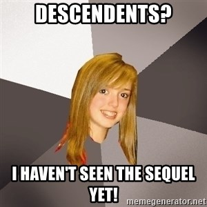Musically Oblivious 8th Grader - descendents? i haven't seen the sequel yet!