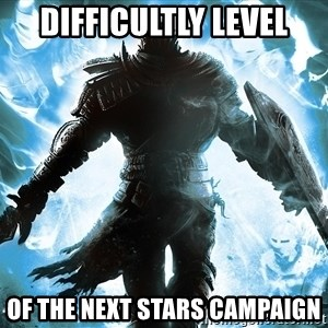 Dark Souls Dreamagus - Difficultly level of the next stars campaign