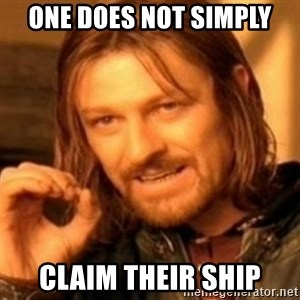ODN - one does not simply claim their ship