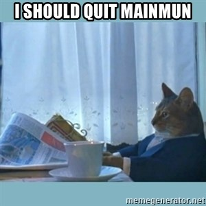 rich cat  - i should quit mainmun