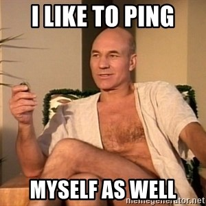 Sexual Picard - I like to ping myself as well