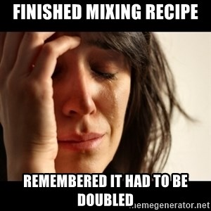 crying girl sad - Finished mixing recipe remembered it had to be doubled