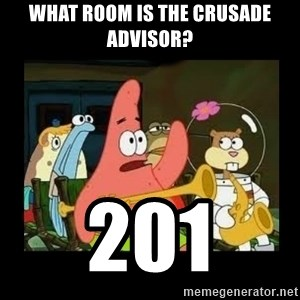 Patrick Star Instrument - What room is the Crusade Advisor? 201