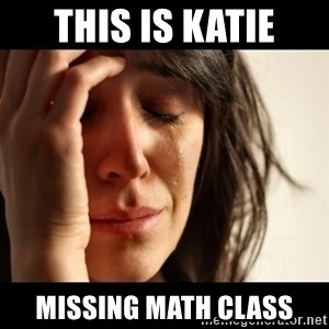 crying girl sad - This is katie missing math class