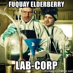 breaking bad - Fuquay Elderberry Lab-Corp
