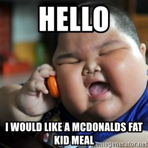 fat chinese kid - hello I would like a Mcdonalds fat kid meal