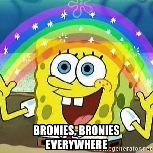 Imagination - bronies, bronies everywhere