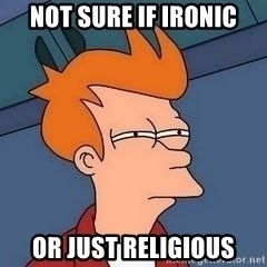 Fry squint - not sure if ironic or just religious