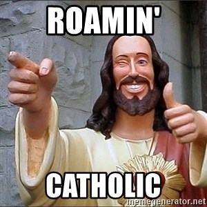 Jesus - Roamin' Catholic