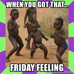 african kids dancing - When you got that...  Friday feeling