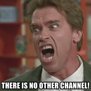 Arnold - THERE IS NO OTHER CHANNEL!