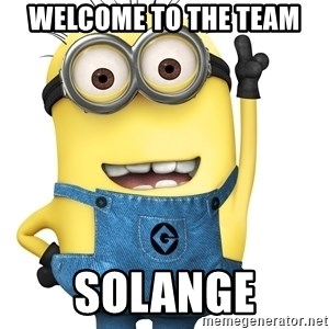 Despicable Me Minion - Welcome to the team Solange