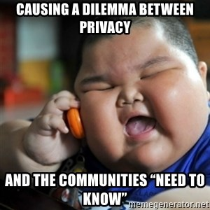 """fat chinese kid - causing a dilemma between privacy and the communities """"need to know"""""""