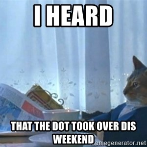 newspaper cat realization - i heard that the dot took over dis weekend