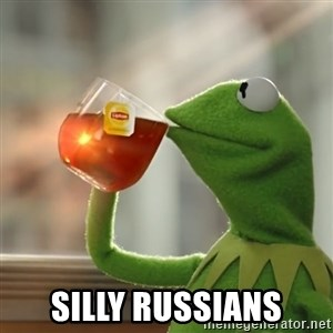 Kermit The Frog Drinking Tea - Silly Russians