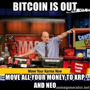 Mad Karma With Jim Cramer - bitcoin is out  move all your money to xrp and neo