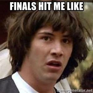 Conspiracy Keanu - Finals hit me like