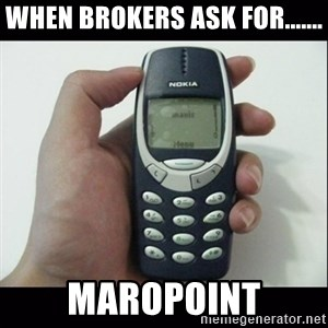 Niggas be like - WHEN BROKERS ASK FOR....... maROPOINT
