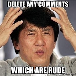 Confused Jackie Chan - Delete any comments which are rude