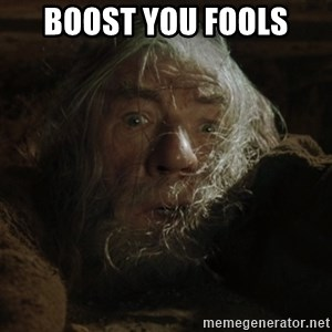 gandalf run you fools closeup - Boost you fools