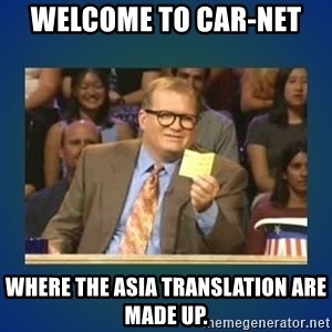 drew carey - Welcome to Car-Net  where the asia translation are made up.