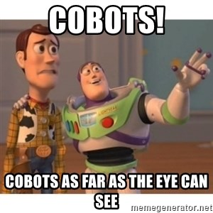Toy story - Cobots! Cobots as far as the eye can see