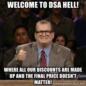 drew carey whose line is it anyway - Welcome to DSA hell! Where all our discounts are made up and the final price doesn't matter!