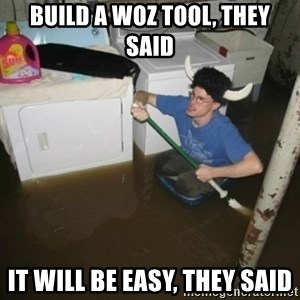 laundry room viking 2012 - build a woz tool, they said it will be easy, they said