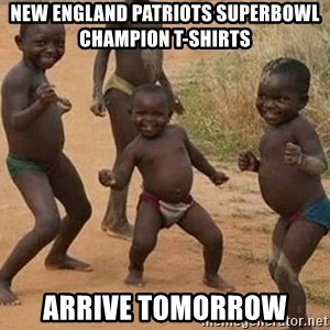 Dancing African Kid - New England Patriots Superbowl Champion T-shirts  arrive tomorrow